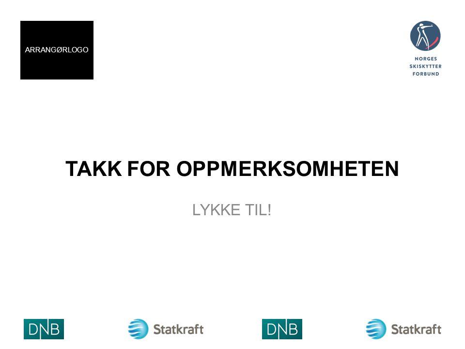 TAKK FOR OPPMERKSOMHETEN LYKKE TIL! ARRANGØRLOGO