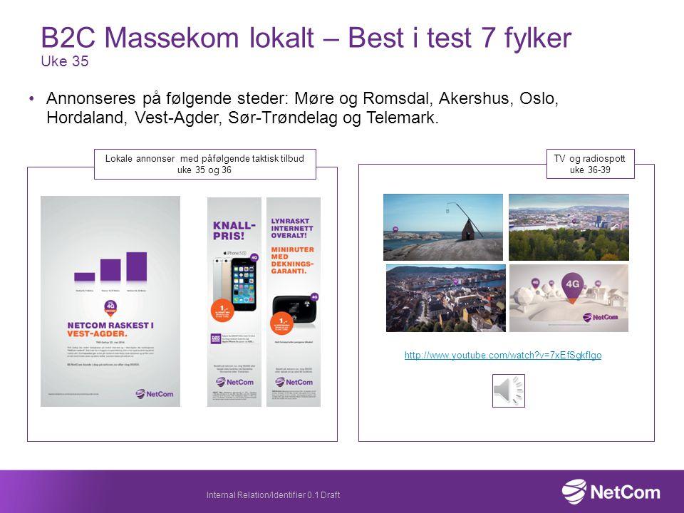 B2C Massekom lokalt – Best i test 7 fylker Uke 35 Annonseres på følgende steder: Møre og Romsdal, Akershus, Oslo, Hordaland, Vest-Agder, Sør-Trøndelag og Telemark.