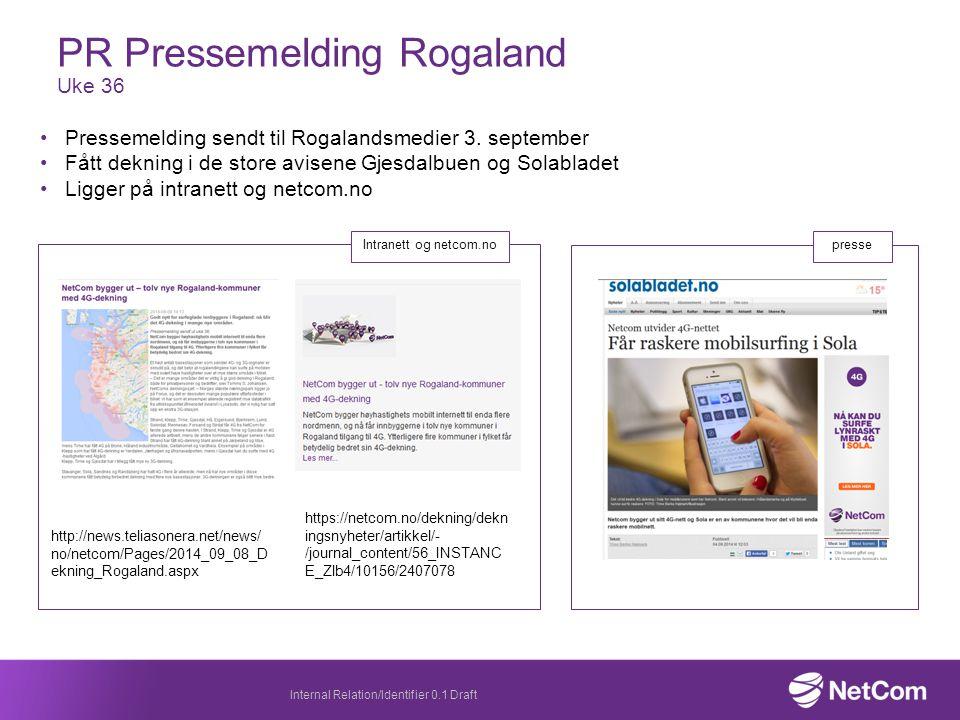 PR Pressemelding Rogaland Uke 36 Pressemelding sendt til Rogalandsmedier 3.