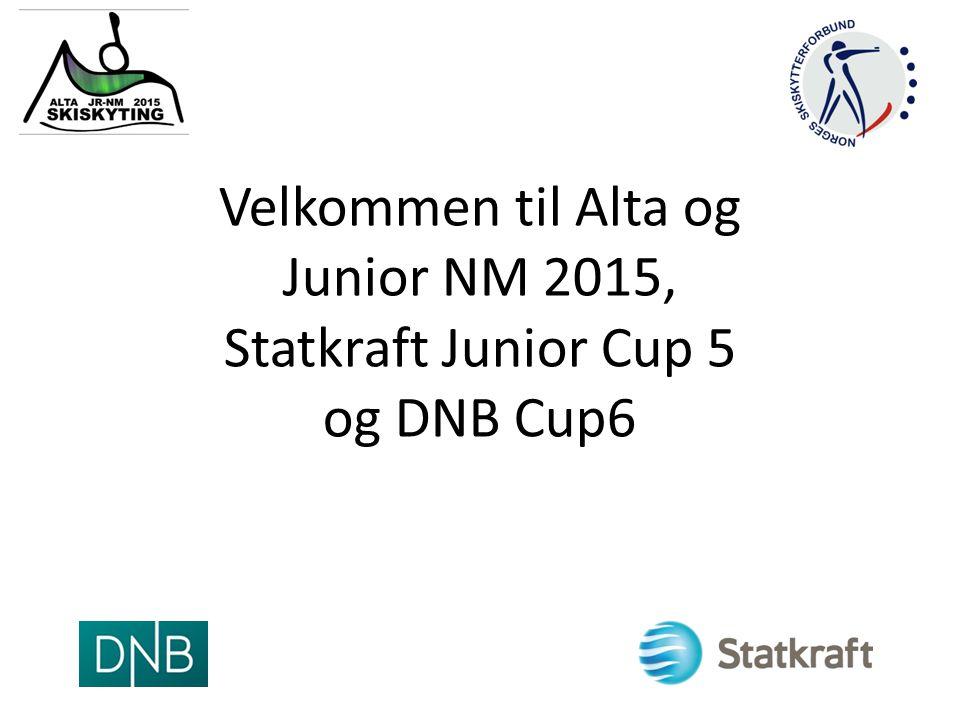 Velkommen til Alta og Junior NM 2015, Statkraft Junior Cup 5 og DNB Cup6