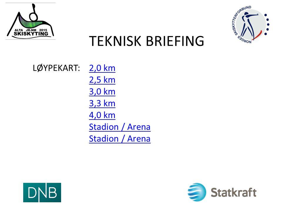 TEKNISK BRIEFING LØYPEKART:2,0 km 2,5 km 3,0 km 3,3 km 4,0 km Stadion / Arena Stadion / Arena2,0 km 2,5 km 3,0 km 3,3 km 4,0 km Stadion / Arena