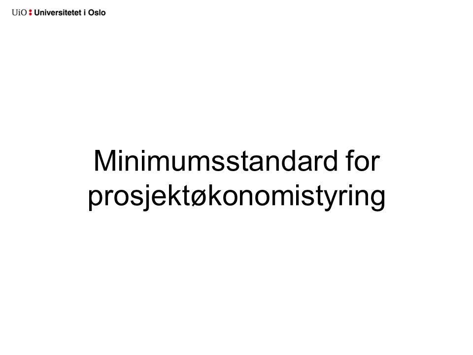 Minimumsstandard for prosjektøkonomistyring
