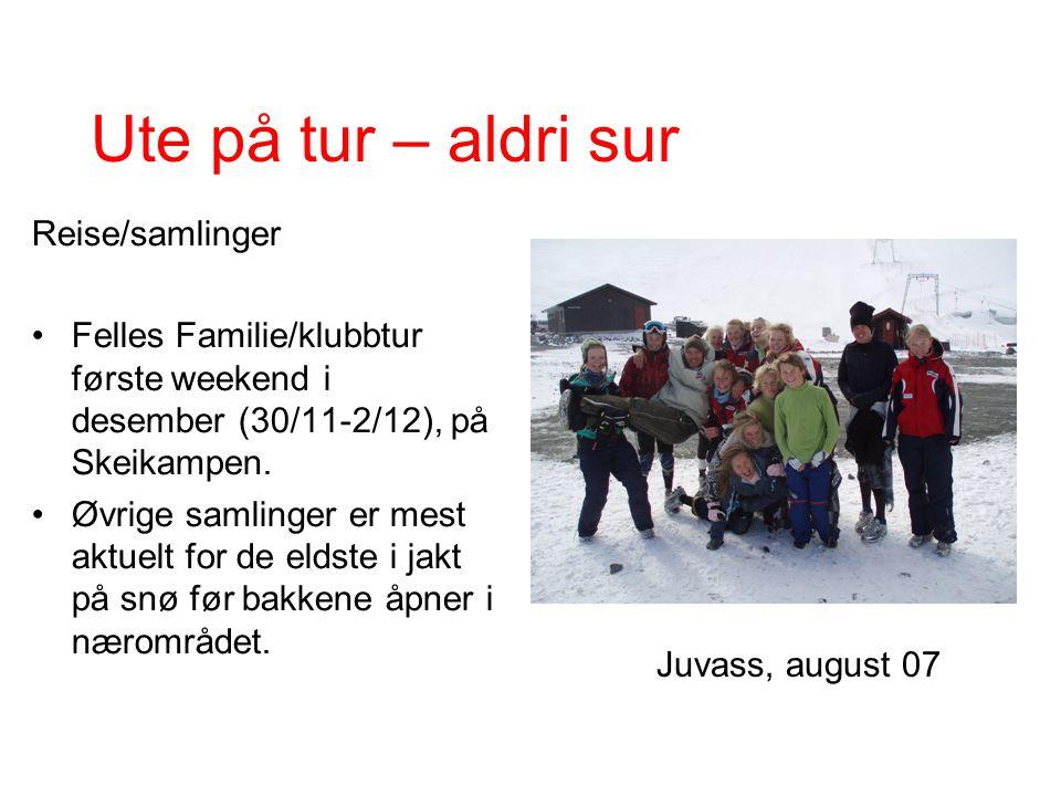 Ute på tur – aldri sur Reise/samlinger Felles Familie/klubbtur første weekend i desember (30/11-2/12), på Skeikampen.