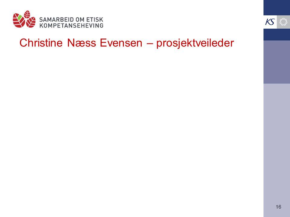 16 Christine Næss Evensen – prosjektveileder