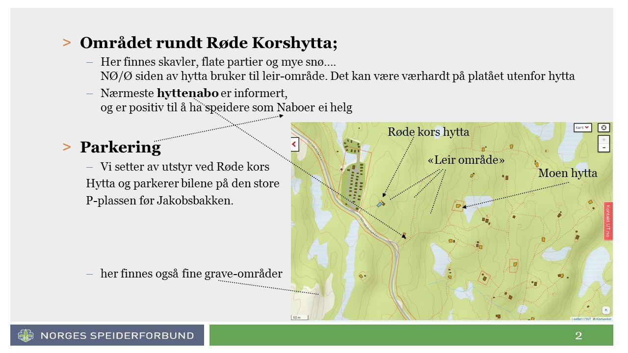 2 > Området rundt Røde Korshytta; –Her finnes skavler, flate partier og mye snø….