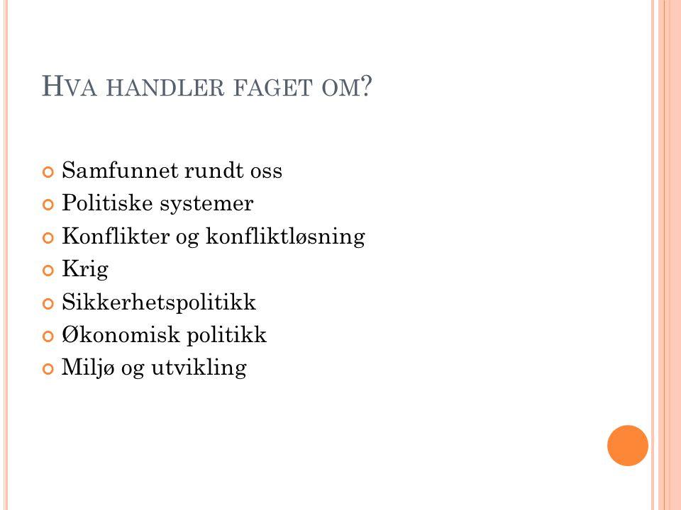 H VA HANDLER FAGET OM .