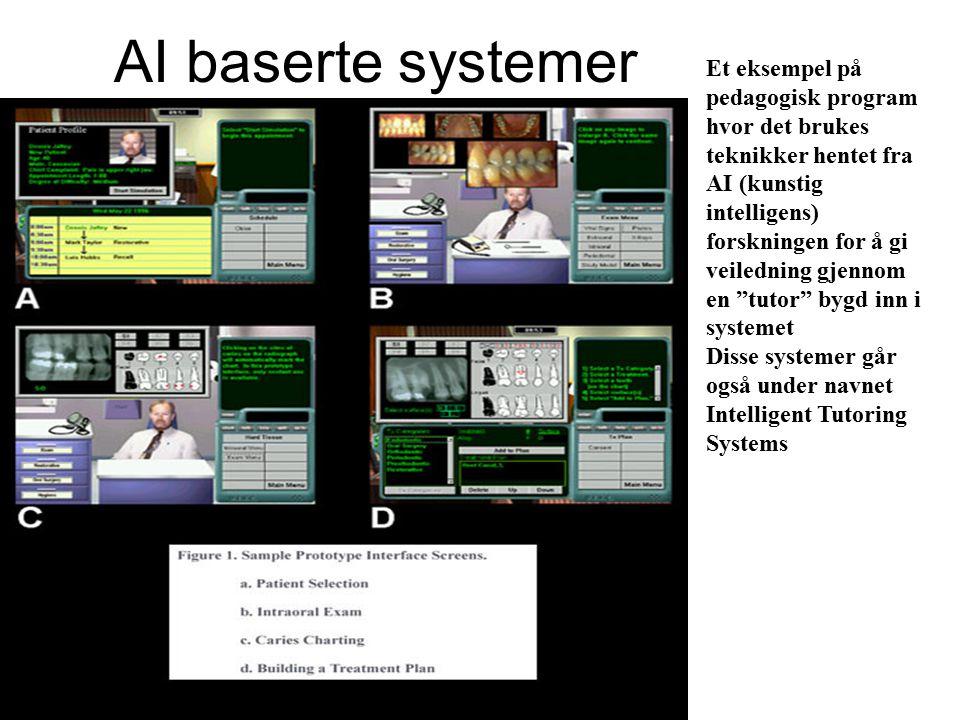 Et eksempel på pedagogisk program hvor det brukes teknikker hentet fra AI (kunstig intelligens) forskningen for å gi veiledning gjennom en tutor bygd inn i systemet Disse systemer går også under navnet Intelligent Tutoring Systems AI baserte systemer