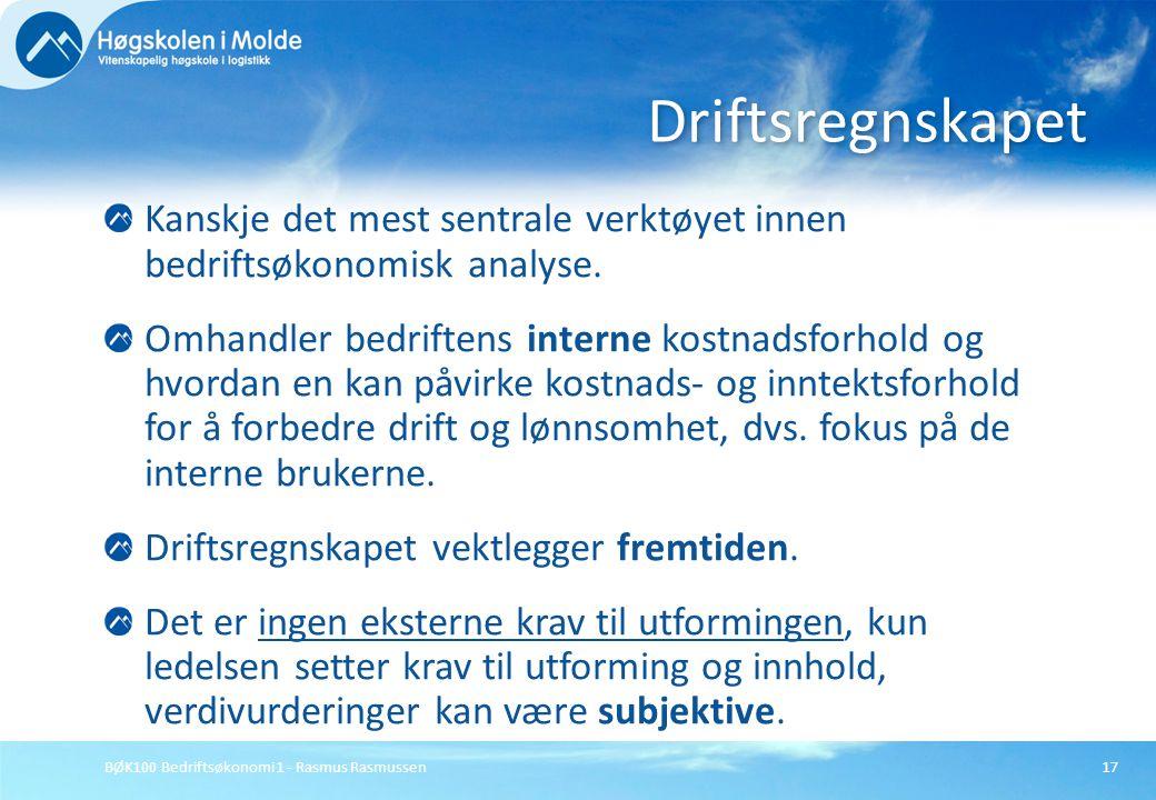 BØK100 Bedriftsøkonomi 1 - Rasmus Rasmussen17 Kanskje det mest sentrale verktøyet innen bedriftsøkonomisk analyse. Omhandler bedriftens interne kostna