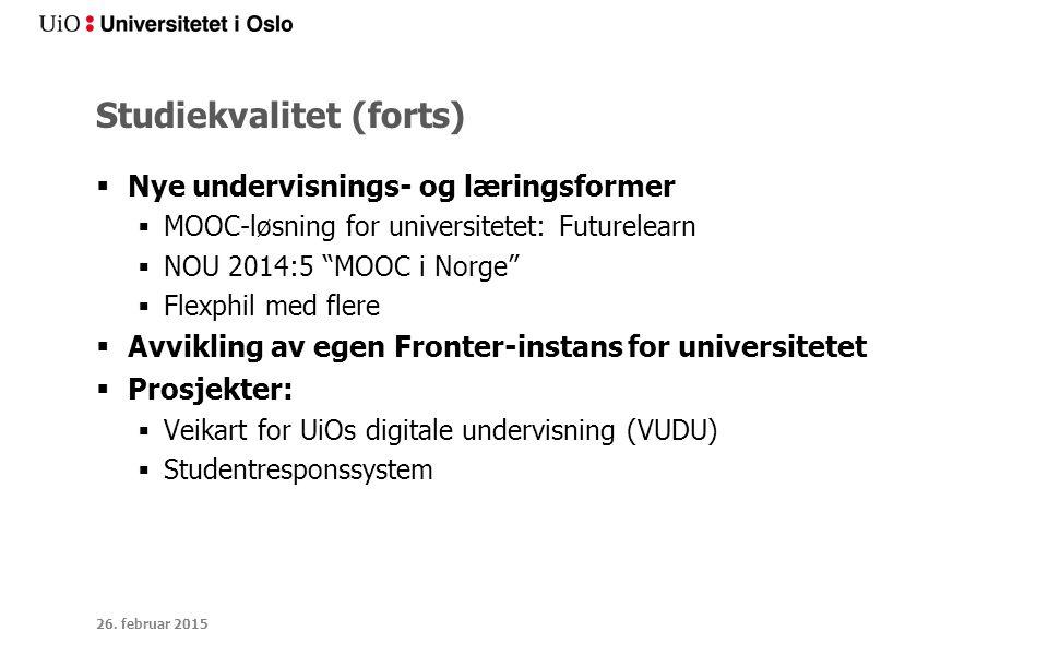 """Studiekvalitet (forts)  Nye undervisnings- og læringsformer  MOOC-løsning for universitetet: Futurelearn  NOU 2014:5 """"MOOC i Norge""""  Flexphil med"""