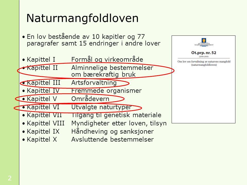 33 Reguleringsplan - vei Veibygging gir tre mulige utfall Artsrikt beite Foto: Tor Erik Branderud