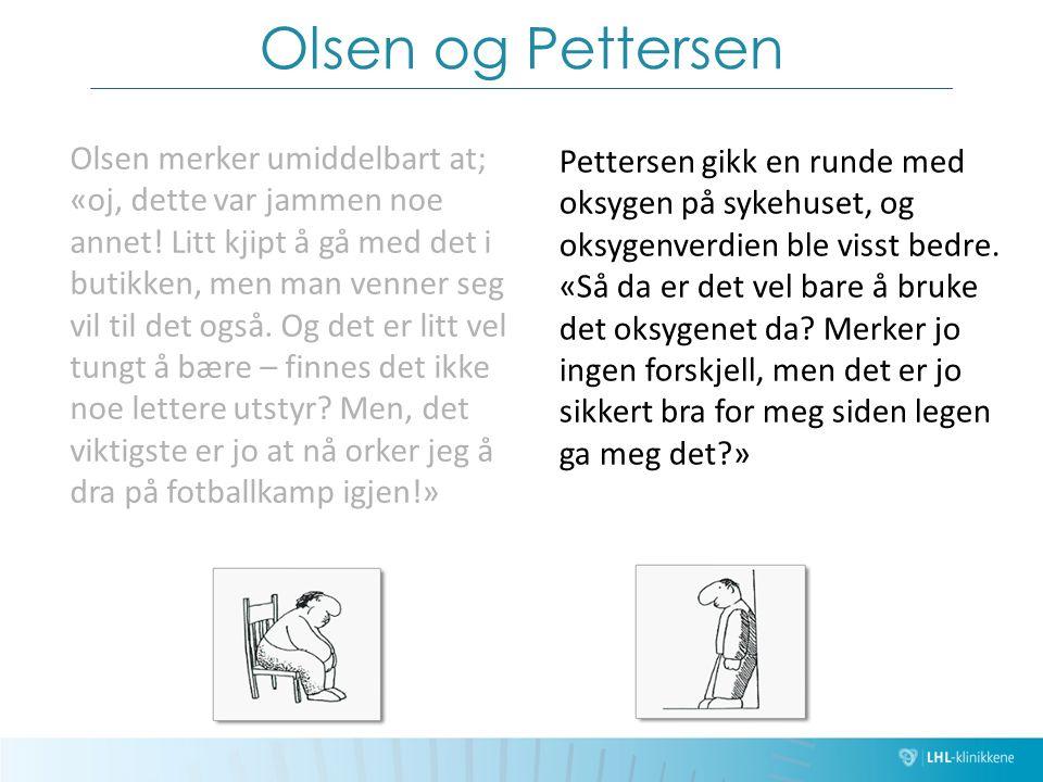 Olsen og Pettersen Olsen merker umiddelbart at; «oj, dette var jammen noe annet! Litt kjipt å gå med det i butikken, men man venner seg vil til det og