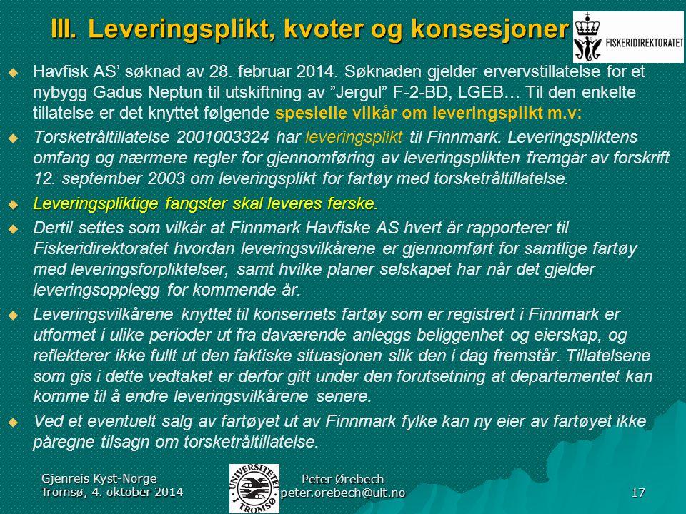 III. Leveringsplikt, kvoter og konsesjoner   Havfisk AS' søknad av 28.