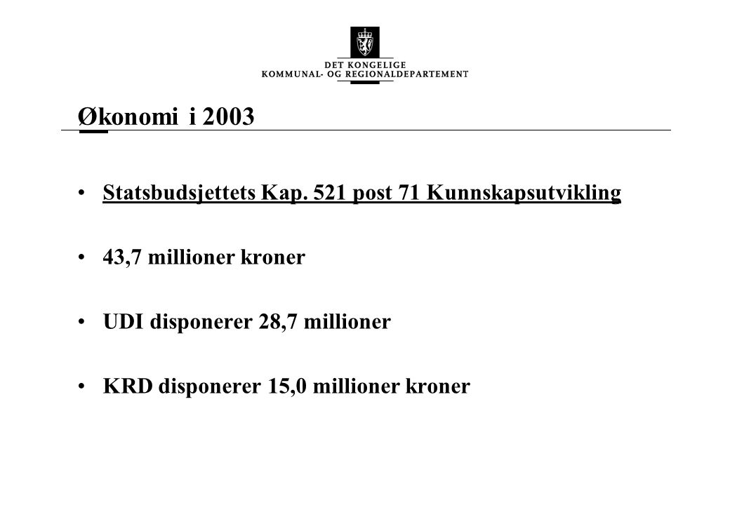 Økonomi 2003 Statsbudsjettets Kap.