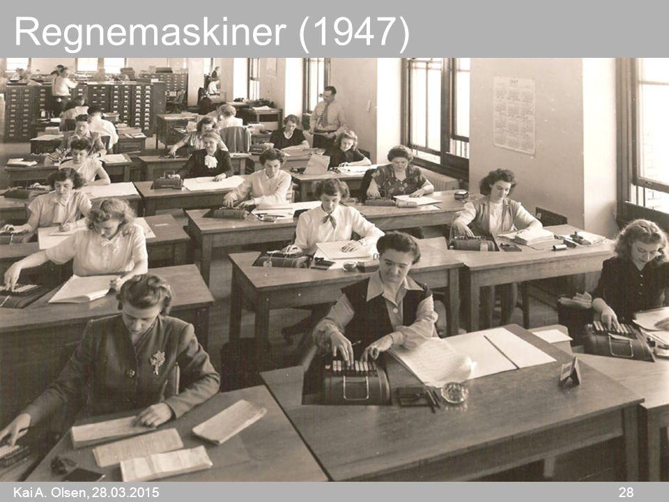 Kai A. Olsen, 28.03.2015 28 Regnemaskiner (1947)