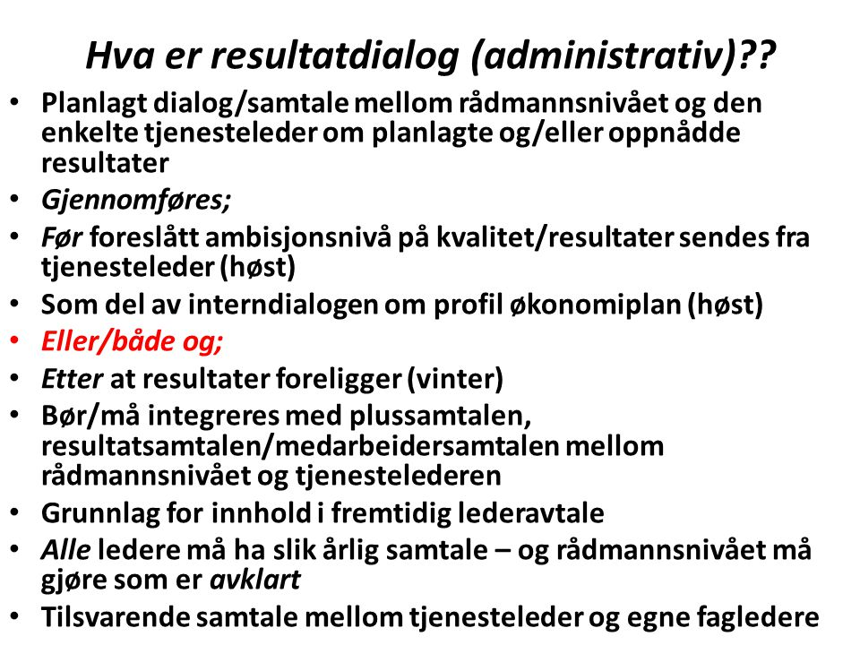 Hva er resultatdialog (administrativ) .