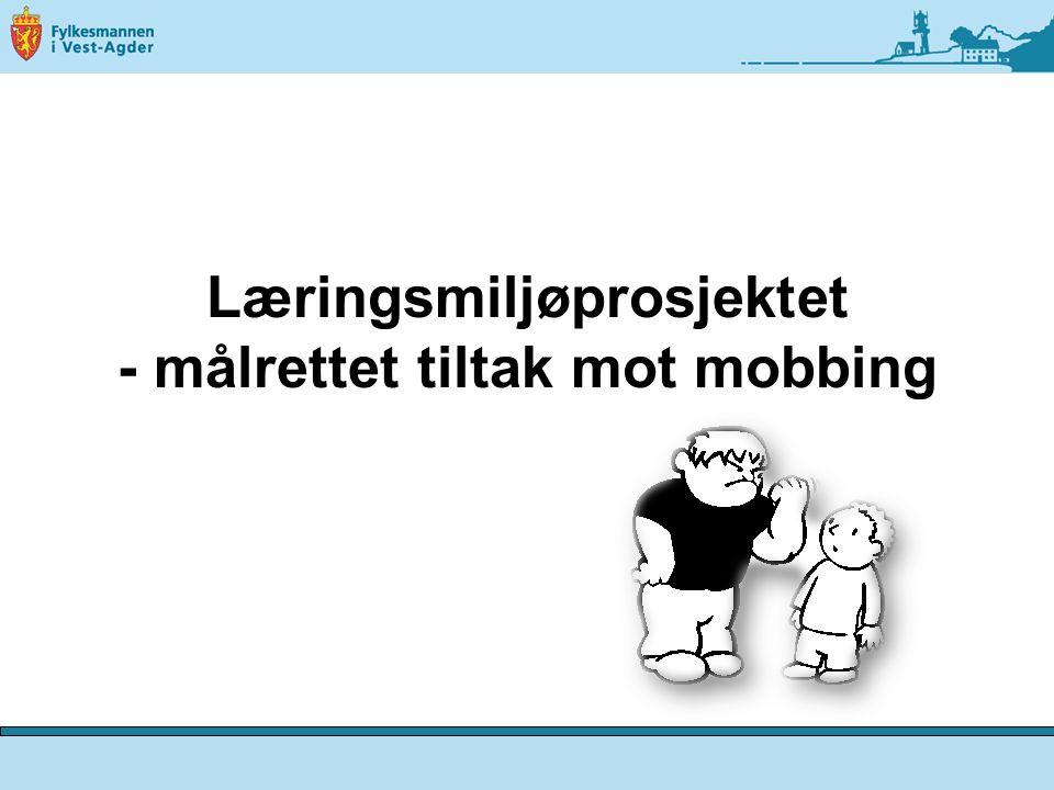 Læringsmiljøprosjektet - målrettet tiltak mot mobbing