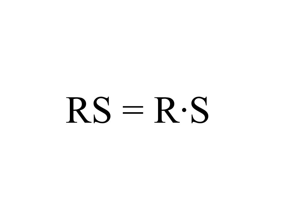 RS = R·S