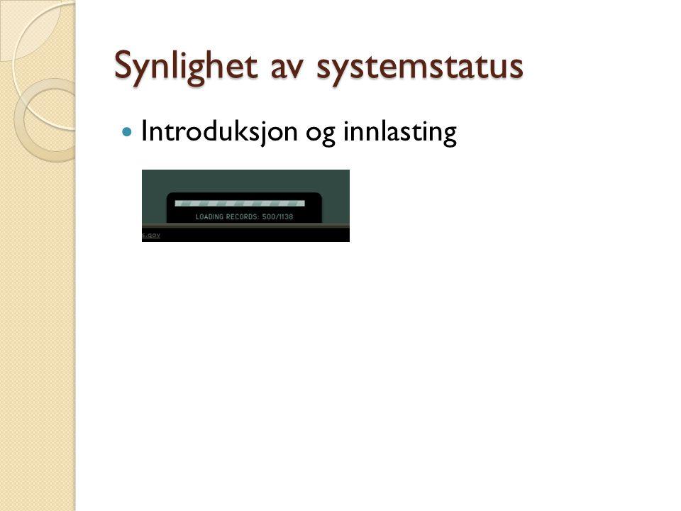 Synlighet av systemstatus Introduksjon og innlasting