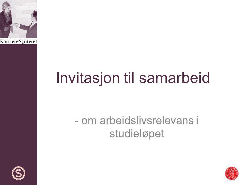 Invitasjon til samarbeid - om arbeidslivsrelevans i studieløpet