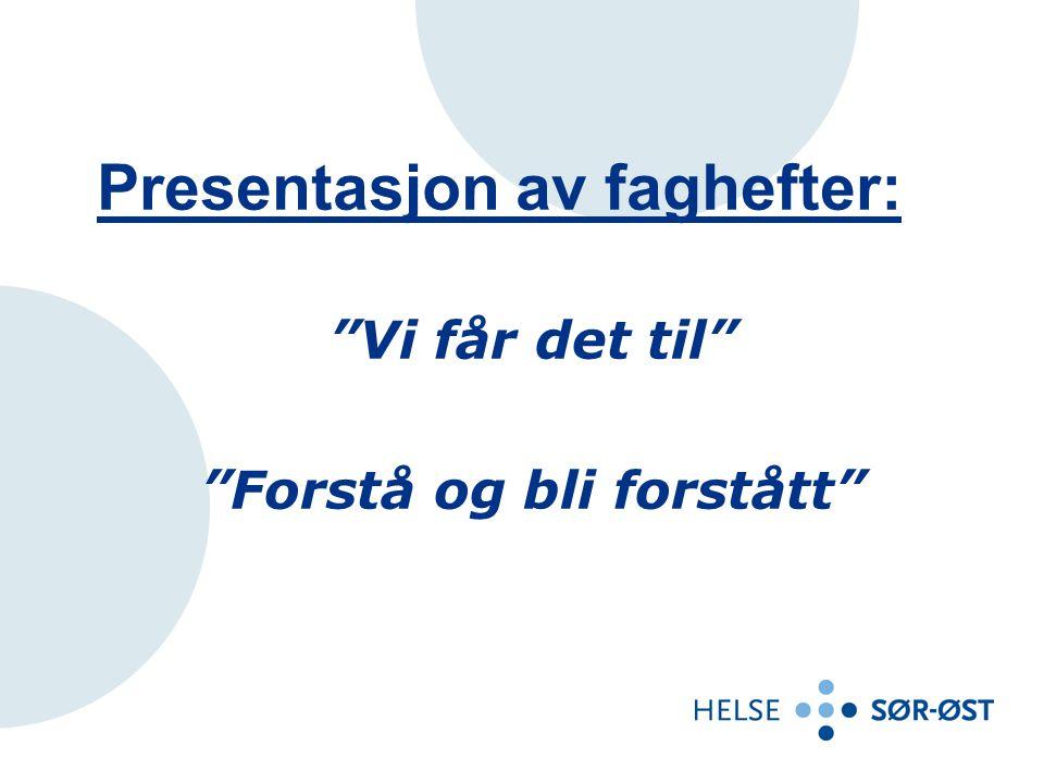 Innhold - tema FUG-arbeidet del 1 – Vi får det til FUG-arbeidet del 2 – Forstå og bli forstått Målgruppe Rettigheter Arbeidsmodell Kl.