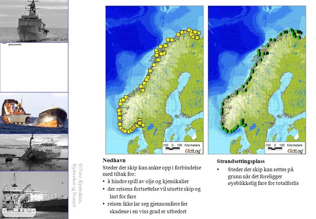 Strandsettingsplass Steder der skip kan settes på grunn når det foreligger øyeblikkelig fare for totalforlis Nødhavn Steder der skip kan ankre opp i f