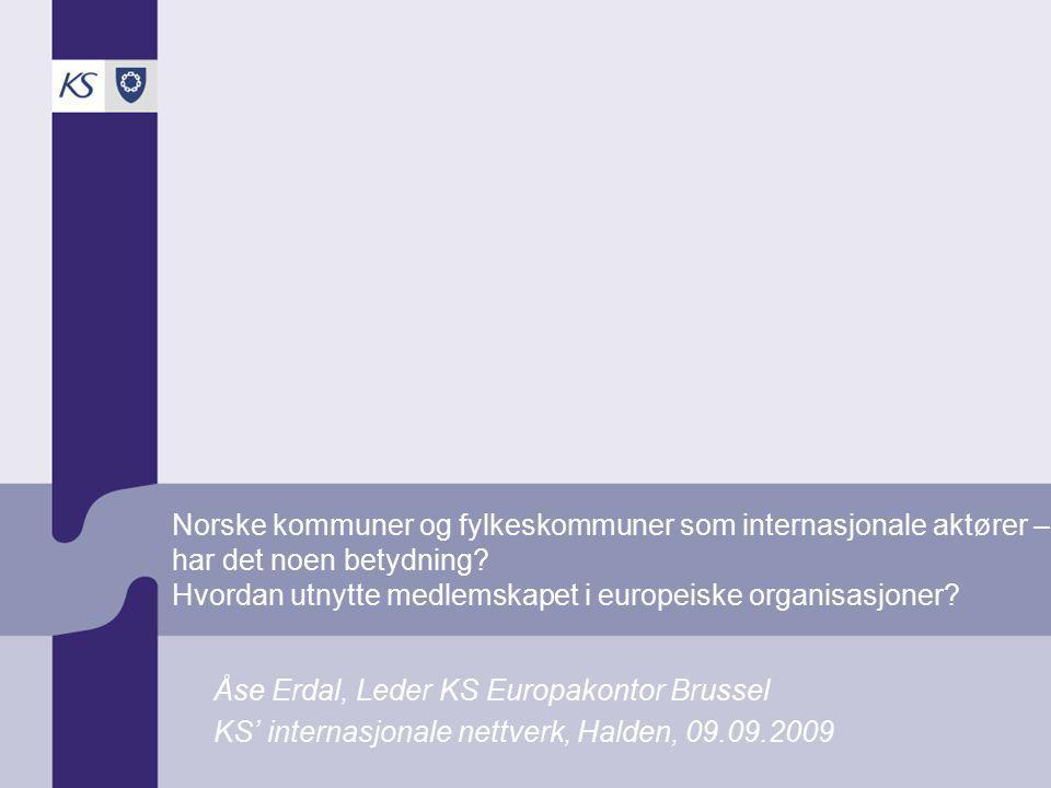 Norske kommuner og fylkeskommuner som internasjonale aktører – har det noen betydning.
