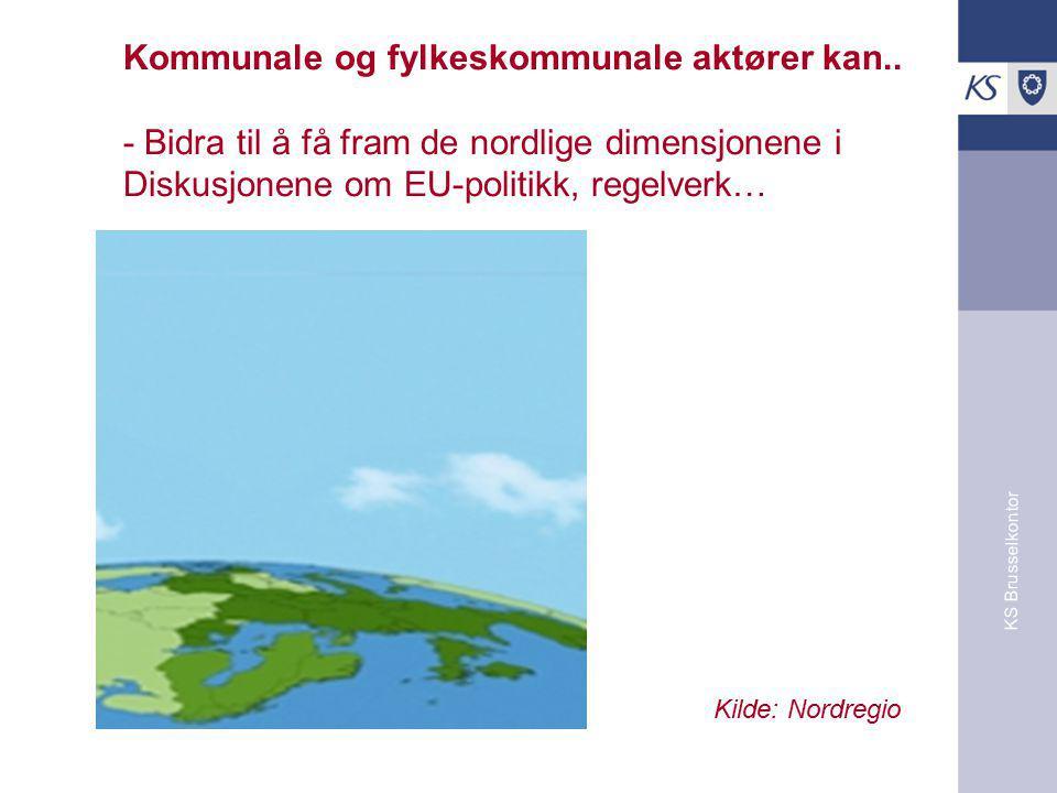 KS Brusselkontor Kilde: Regionkomiteen Kommunale og fylkeskommunale aktører kan..
