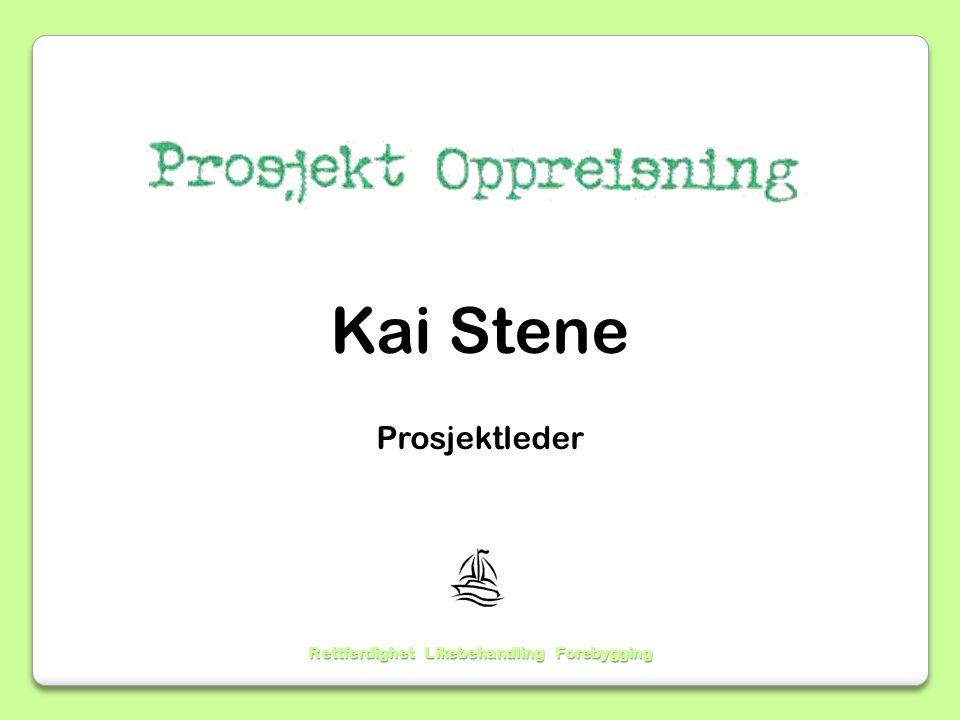 Kai Stene Prosjektleder Rettferdighet Likebehandling Forebygging