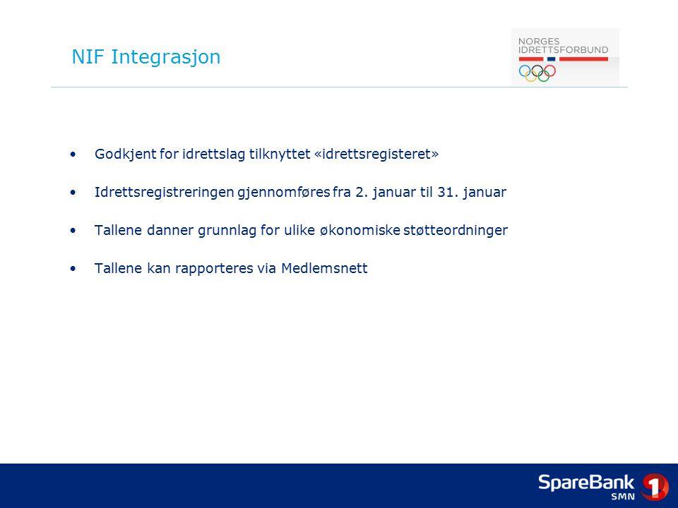 NIF Integrasjon Godkjent for idrettslag tilknyttet «idrettsregisteret» Idrettsregistreringen gjennomføres fra 2. januar til 31. januar Tallene danner