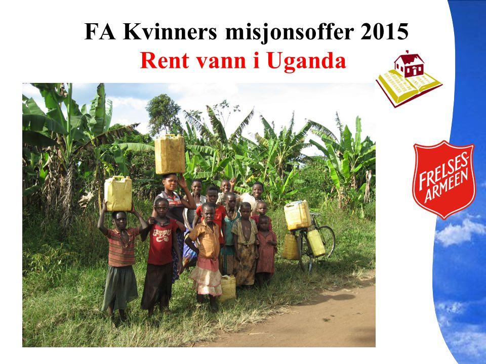 FA Kvinners misjonsoffer 2015 Rent vann i Uganda