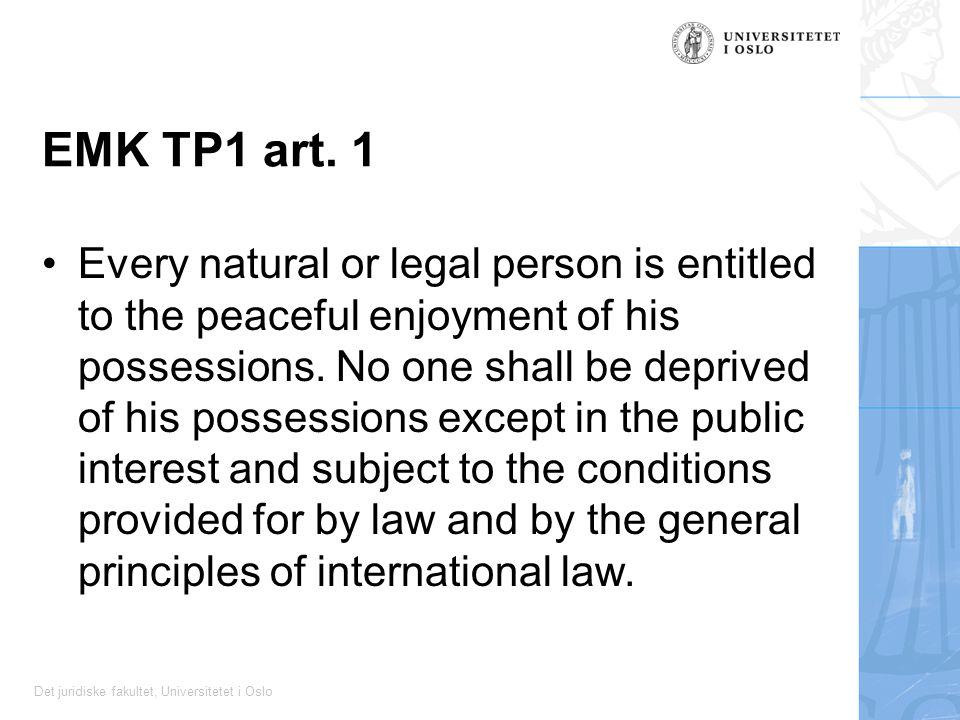 Det juridiske fakultet, Universitetet i Oslo EMK TP1 art.