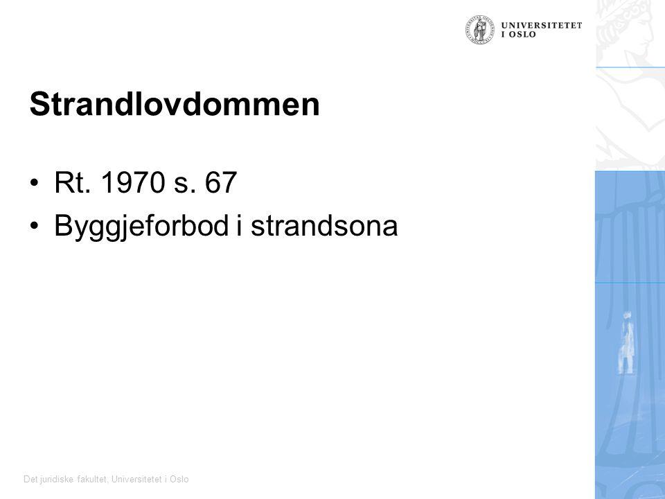 Det juridiske fakultet, Universitetet i Oslo Strandlovdommen Rt.