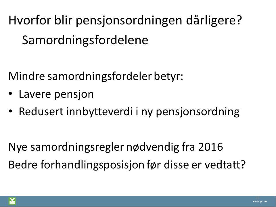 11 Hvorfor blir pensjonsordningen dårligere? Samordningsfordelene Mindre samordningsfordeler betyr: Lavere pensjon Redusert innbytteverdi i ny pensjon