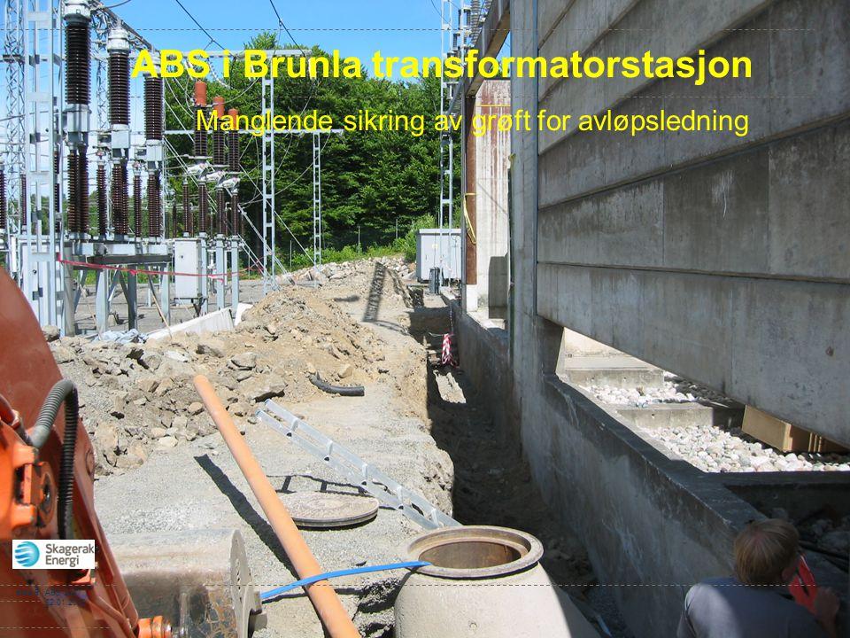 side 9ABS-2007 22.01.2008 ABS i Brunla transformatorstasjon Manglende sikring av grøft for avløpsledning