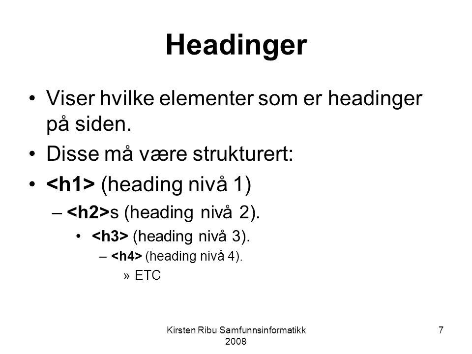 7 Headinger Viser hvilke elementer som er headinger på siden.