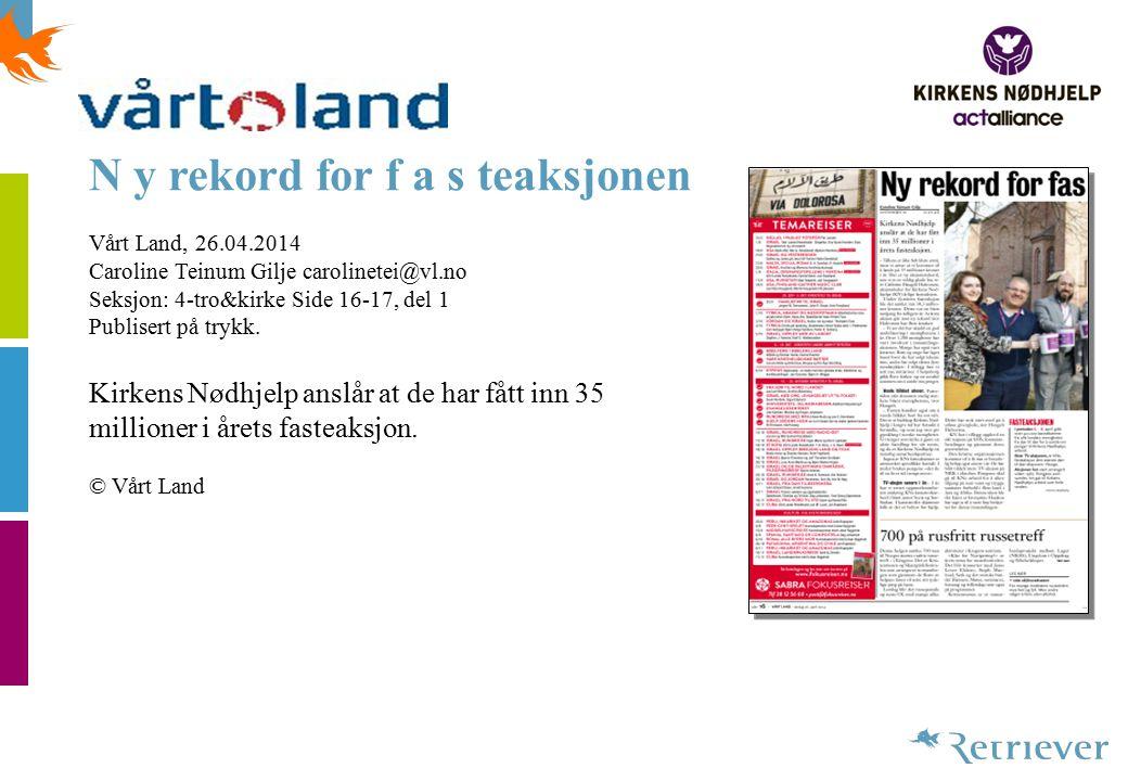 Fasteaksjonen innbrakte 120.000 Lofotposten, 16.04.2014 Seksjon: Vestaførr Side 34, del 1 Publisert på trykk.