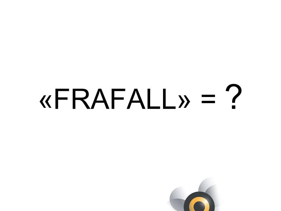 «FRAFALL» =