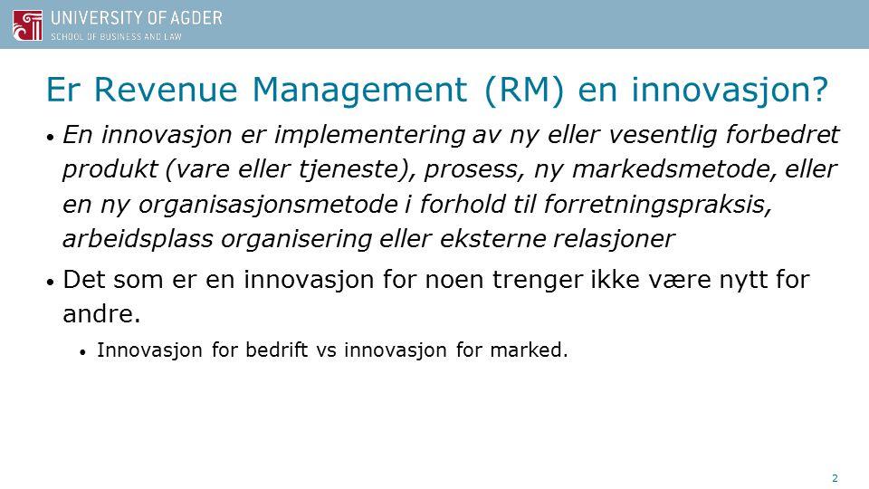 Er Revenue Management (RM) en innovasjon.