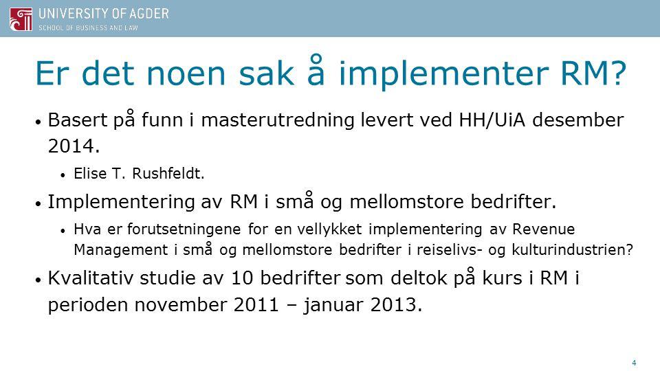 Er det noen sak å implementer RM. Basert på funn i masterutredning levert ved HH/UiA desember 2014.