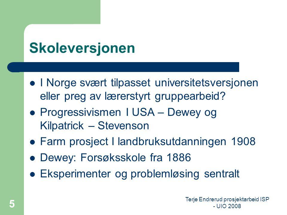 Terje Endrerud prosjektarbeid ISP - UIO 2008 16 Prosjektarbeid disposisjon til rapport 1.