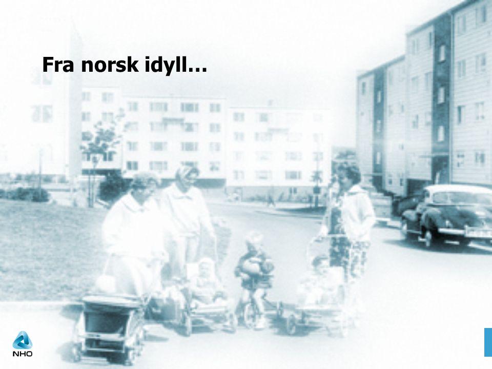 Fra norsk idyll…
