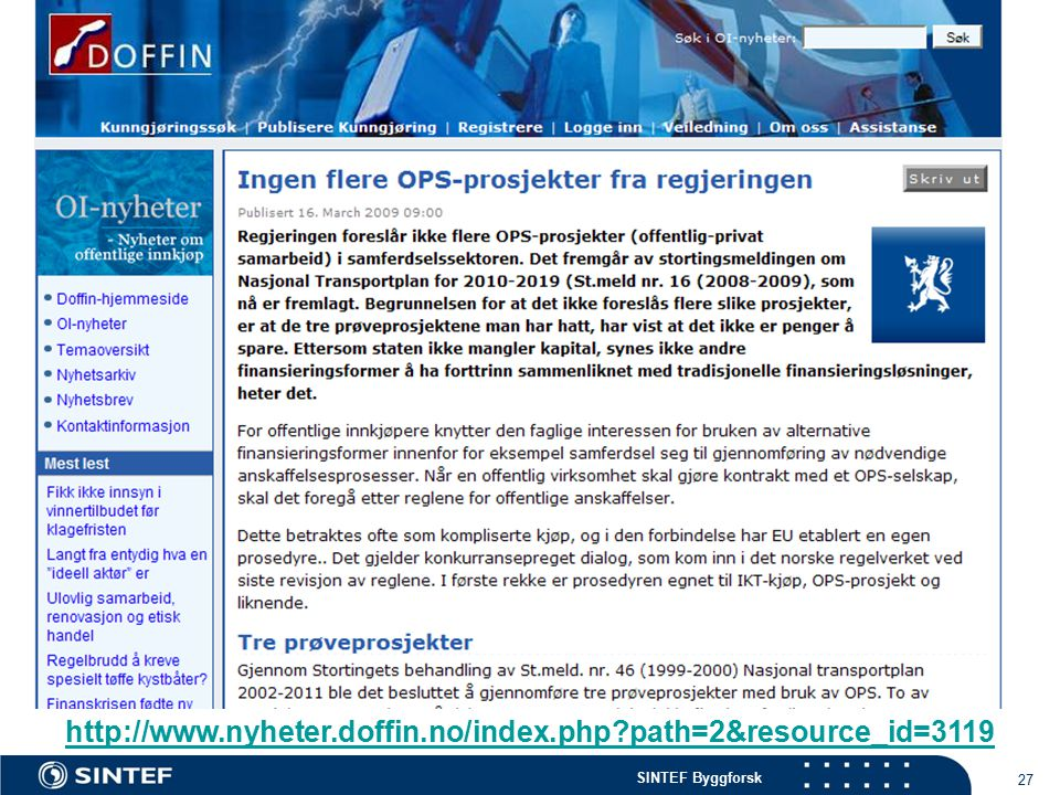 SINTEF Byggforsk 27 http://www.nyheter.doffin.no/index.php path=2&resource_id=3119