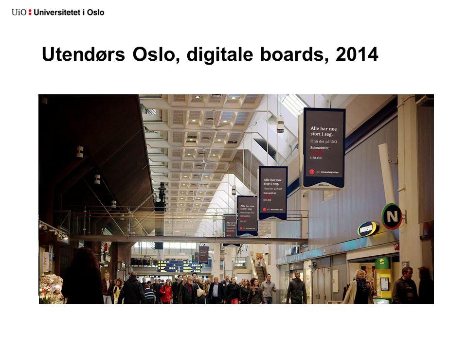 Utendørs Oslo, digitale boards, 2014