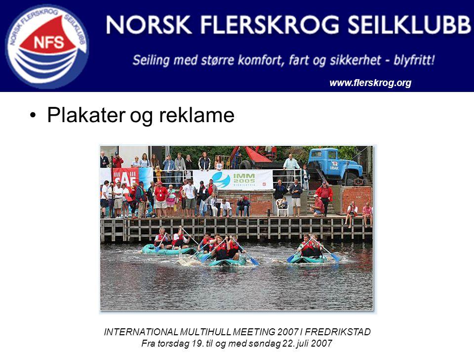 www.flerskrog.org INTERNATIONAL MULTIHULL MEETING 2007 I FREDRIKSTAD Fra torsdag 19. til og med søndag 22. juli 2007 Plakater og reklame