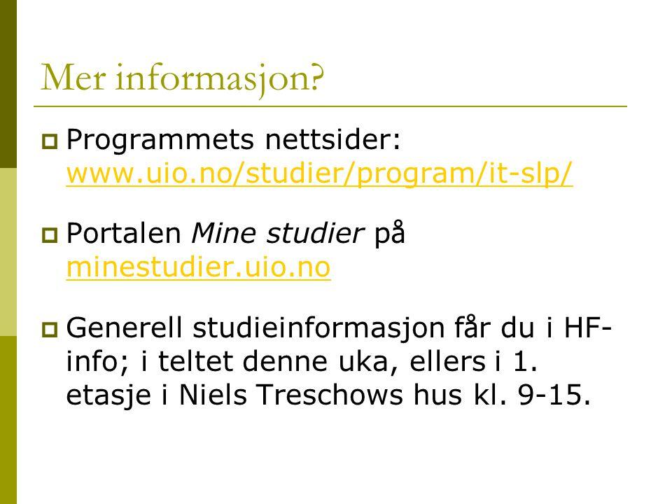 Studieveiledning  Studiekonsulenten for HUMIT-emnene: Nina Kulsrud, rom 514 HW, e-post: nina.kulsrud@iln.uio.no nina.kulsrud@iln.uio.no  Programleder Jan Tore L ø nning, e-post: j.t.lonning@iln.uio.no j.t.lonning@iln.uio.no  Programkonsulent Karina Kleiva, rom 272 i 2.