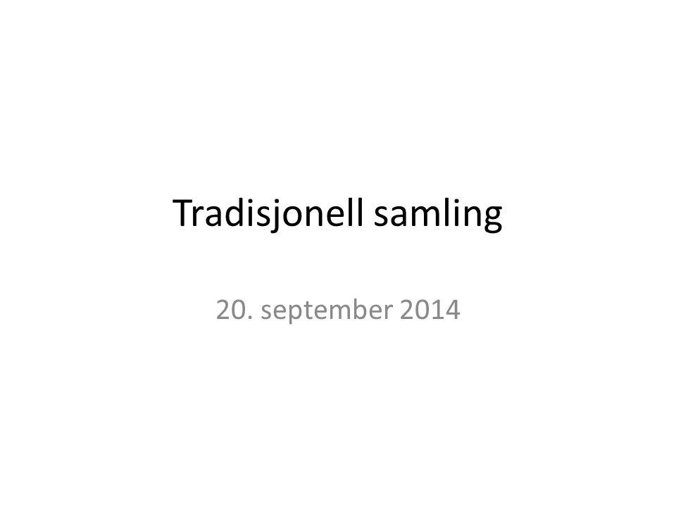Tradisjonell samling 20. september 2014