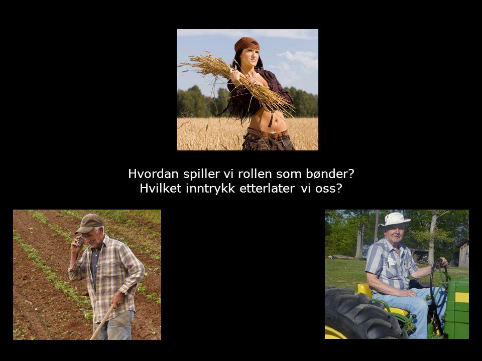 Copyright © 2010 TotalConsult Hvordan spiller vi rollen som bønder.