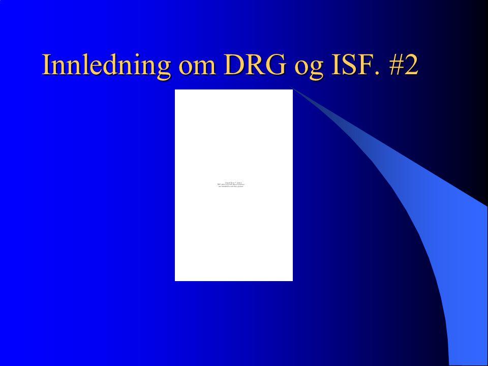 Spesielle DRGer: DRG 470 (ikke refusjon.