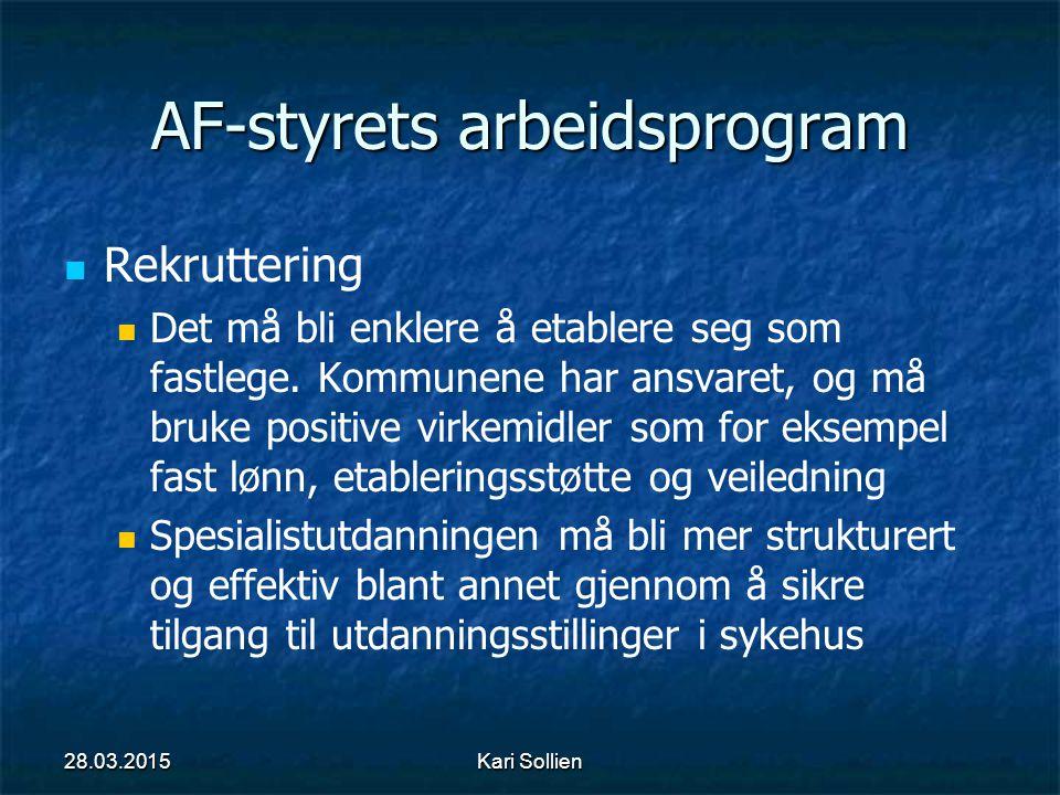 AF-styrets arbeidsprogram Rekruttering Det må bli enklere å etablere seg som fastlege. Kommunene har ansvaret, og må bruke positive virkemidler som fo