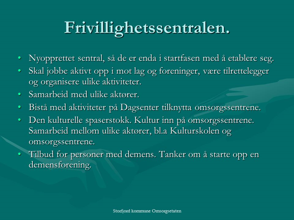 Storfjord kommune Omsorgsetaten Frivillighetssentralen.